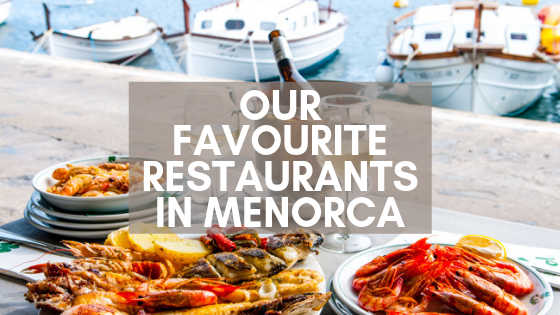 Our Favourite Restaurants in Menorca