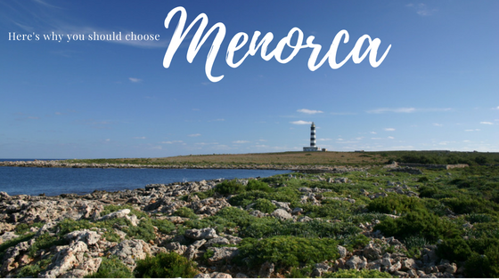 Here's why you should choose Menorca this summer...