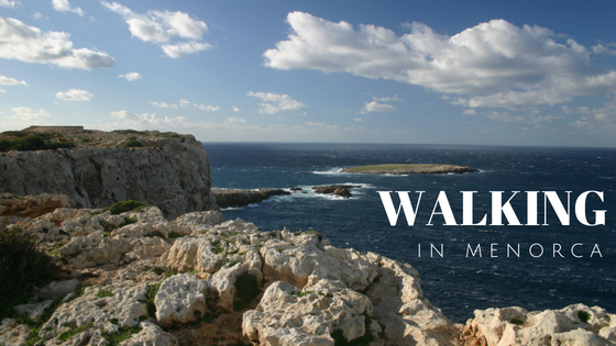 Walking in Menorca and the Cami de Cavalls